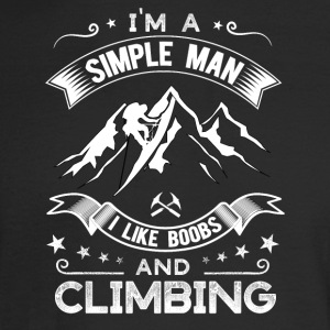 Simple man who like boobs and climbing - Men's Long Sleeve T-Shirt