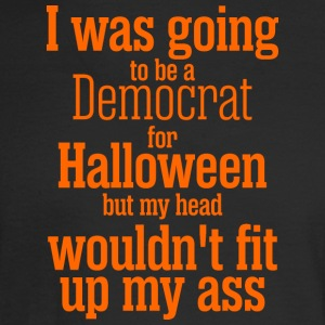 I Was Going To Be Democrat For Halloween - Men's Long Sleeve T-Shirt