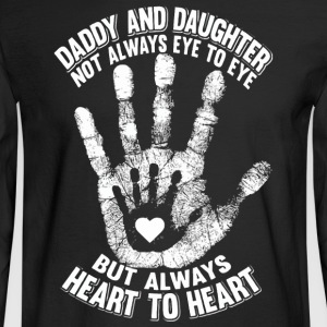 Daddy and daughter not always eye to eye - Men's Long Sleeve T-Shirt