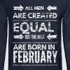 Funny birthday quote best men born in february  - Men's Long Sleeve T-Shirt