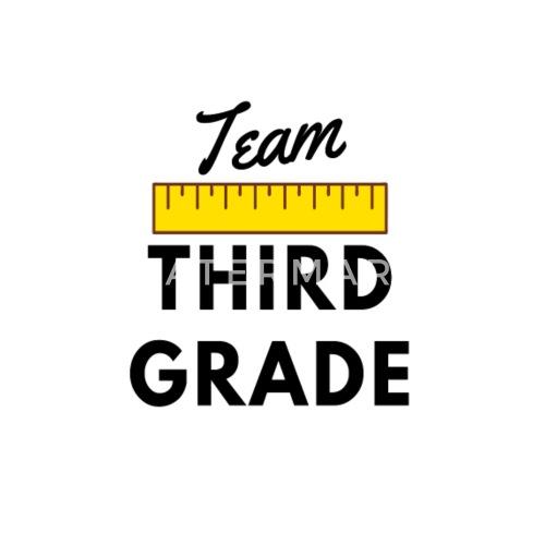 Team Third Grade Gifts For 3rd Grade Teachers By Spreadshirt