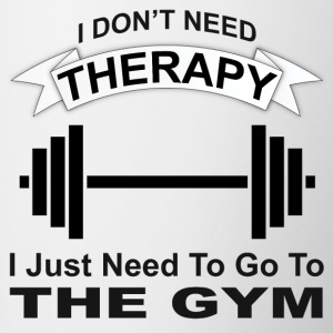 I don't need therapy, I need the gym - Contrast Coffee Mug