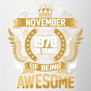 November 1978 39 Years Of Being Awesome - Contrast Coffee Mug
