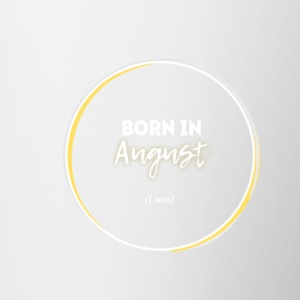 I Saw Totality. Born In August. I Win. (White) - Contrast Coffee Mug