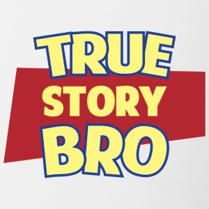 True Story Bro - Contrast Coffee Mug