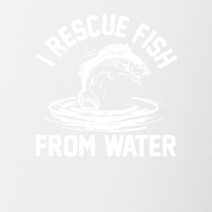 I Rescue Fish From Water Funny Fishing - Contrast Coffee Mug