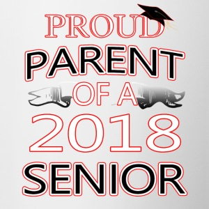 Proud Parent Of A 2018 Senior - Contrast Coffee Mug