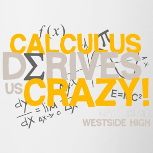 Calculus Derives Us Crazy Math Club Westside High - Contrast Coffee Mug