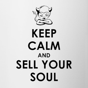 Keep Calm and Sell Your Soul - Contrast Coffee Mug