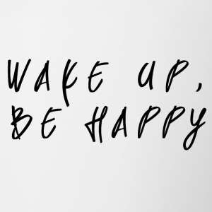 Wake up, Be happy - Contrast Coffee Mug