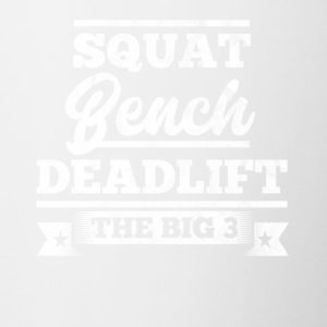 Squat, benchpress, deadlift - Gift for bodybuilder - Contrast Coffee Mug