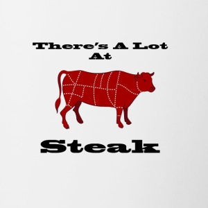 A lot at Steak! - Contrast Coffee Mug