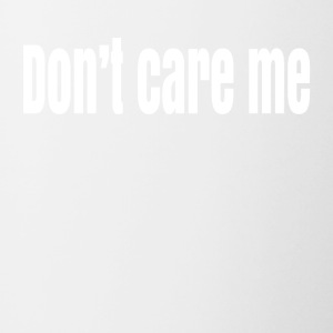 Don t care me - Contrast Coffee Mug