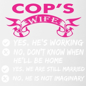 Cops Wife Yes Hes Working - Contrast Coffee Mug