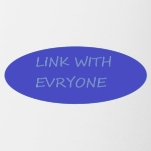 LINK WITH EVERYONE - Contrast Coffee Mug
