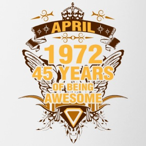April 1972 45 Years of Being Awesome - Contrast Coffee Mug