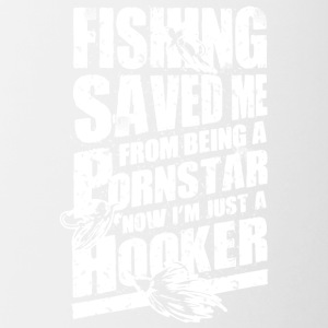 Fishing Saved Me From Becoming A Porn Star T Shirt - Contrast Coffee Mug