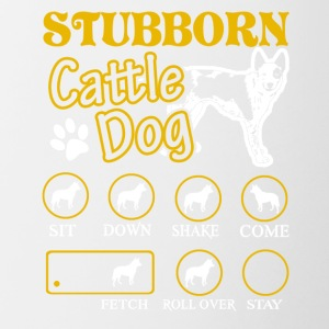 Stubborn Australian Cattle Dog Tricks Tee Shirt - Contrast Coffee Mug
