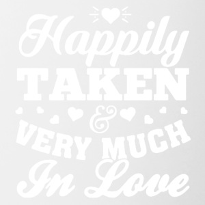 HAPPILY TAKEN VERY MUCH IN LOVE SHIRT - Contrast Coffee Mug