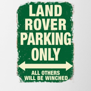 LAND ROVER PARKING ONLY - Contrast Coffee Mug
