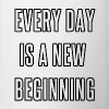 Everyday is a new beginning - Contrast Coffee Mug