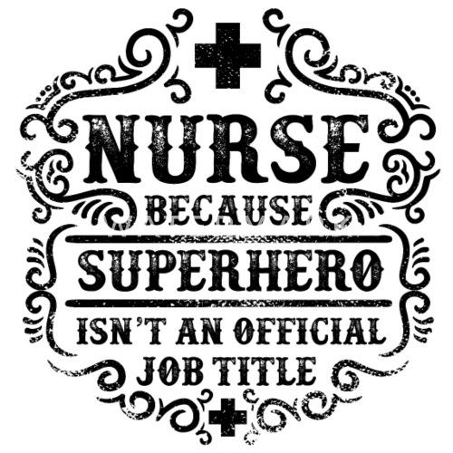 nurse funny superhero quote nursing humor by jomadado spreadshirt
