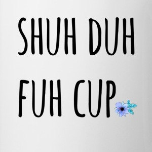 Shuh Duh Fuh Cup Blossom
