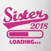Sister 2018 - Coffee/Tea Mug