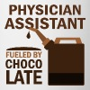 Physician Assistant Fueled By Chocolate - Coffee/Tea Mug