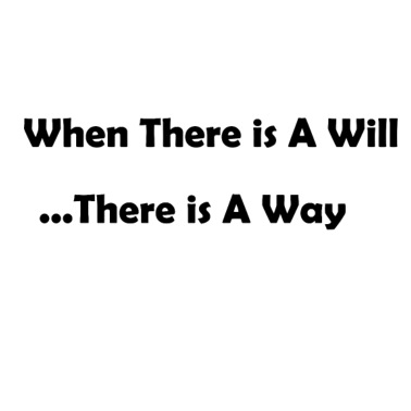 If Theres A Will Theres A Way Quote Water Bottle Spreadshirt