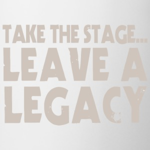 Take The Stage - Coffee/Tea Mug