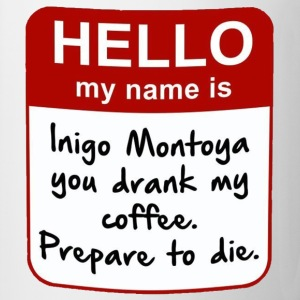Princess Bride Prepare to die Mug - Coffee/Tea Mug