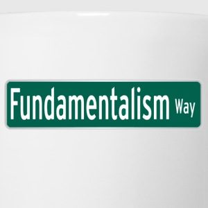 Fundamentalism Way - Coffee/Tea Mug