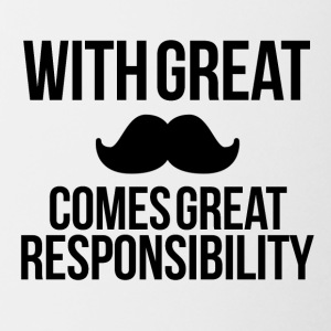 Great mustache Great responsibility - Coffee/Tea Mug