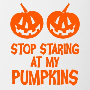 stop staring at my pumpkins - Coffee/Tea Mug