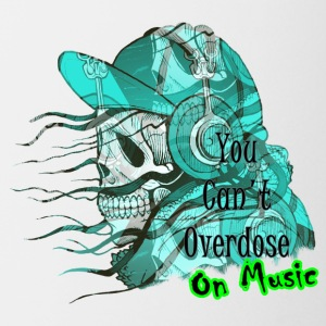 Can't OD on Music - Coffee/Tea Mug