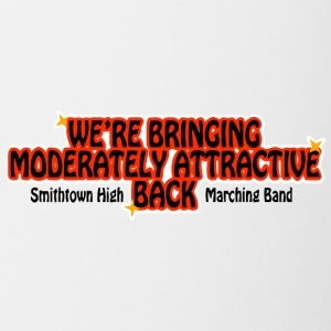 WE'RE BRINGING MODERATELY ATTRACTIVE BACK Smithtow - Coffee/Tea Mug