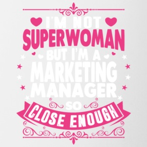 Not Superwoman But I'm A Marketing Manager Shirt - Coffee/Tea Mug