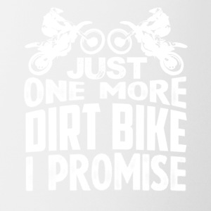 Just One More Dirt Bike Shirt - Coffee/Tea Mug
