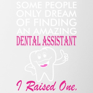 Some People Dream Amazing Dental Assistant - Coffee/Tea Mug