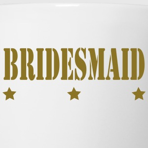 3 STAR BRIDES MAID - Coffee/Tea Mug