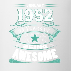 January 1952 - 65 years of being awesome (v.2017) - Coffee/Tea Mug