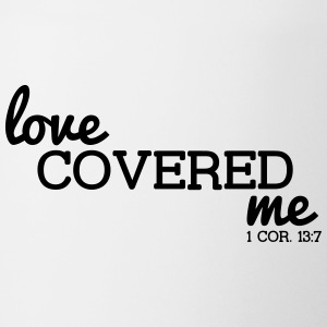 Love Covered Me - with Verse: 1 Cor. 13:7 - Coffee/Tea Mug