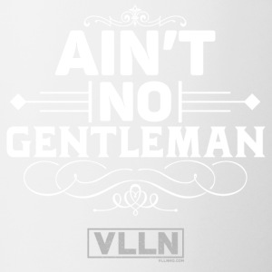 VLLN ain't no gentleman - Coffee/Tea Mug