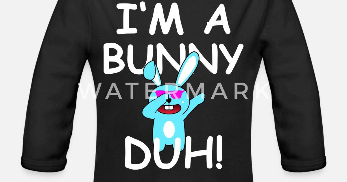 c7e02b22c9dd I'M A Bunny DUH Halloween Costume Organic Long-Sleeved Baby Bodysuit |  Spreadshirt
