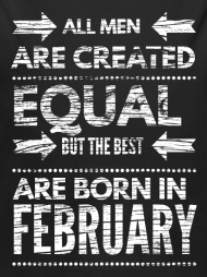 Funny birthday quote best men born in february Organic Long,Sleeved Baby  Bodysuit