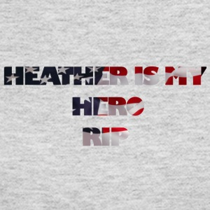 HEATHER IS MY HERO RIP - Women's Long Sleeve Jersey T-Shirt