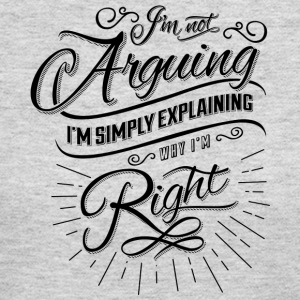 Im not arguing. - Women's Long Sleeve Jersey T-Shirt