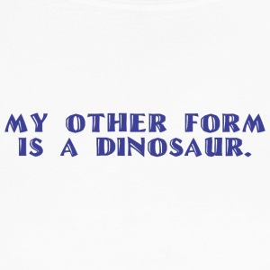 Other form is a Dinosaur - Women's Long Sleeve Jersey T-Shirt