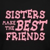 sisters make the best friends - Women's Long Sleeve Jersey T-Shirt